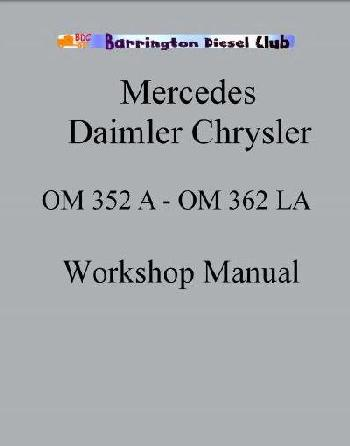 Mercedes 314, 352, 362 workshop manual p1