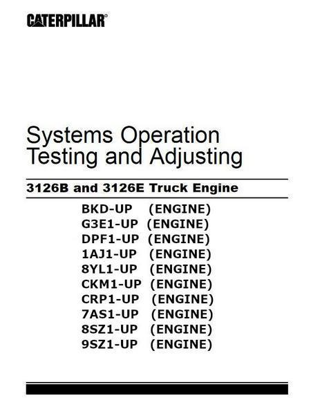cat 3126b 3126e trucks systems operating and testing manual