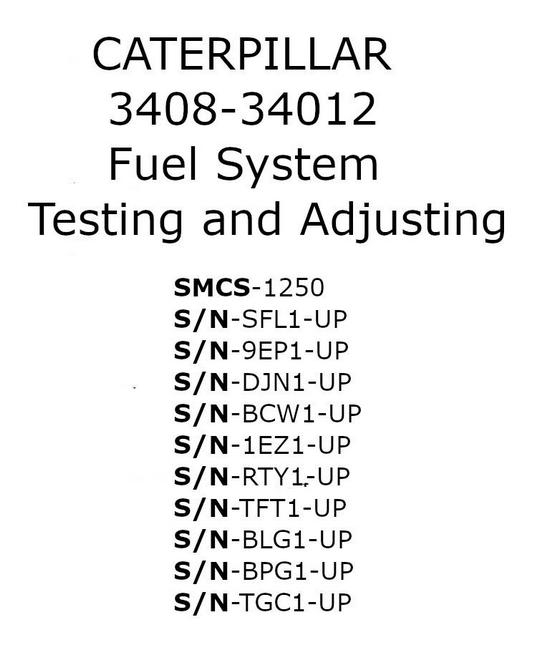 CAT 3408 3412 fuel system testing and adjusting p1
