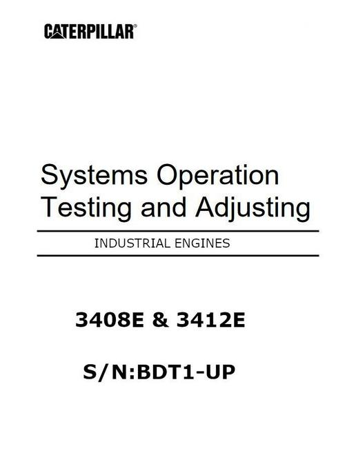 CAT 3408e and 3412e systems operation, testing and adjusting manual p1