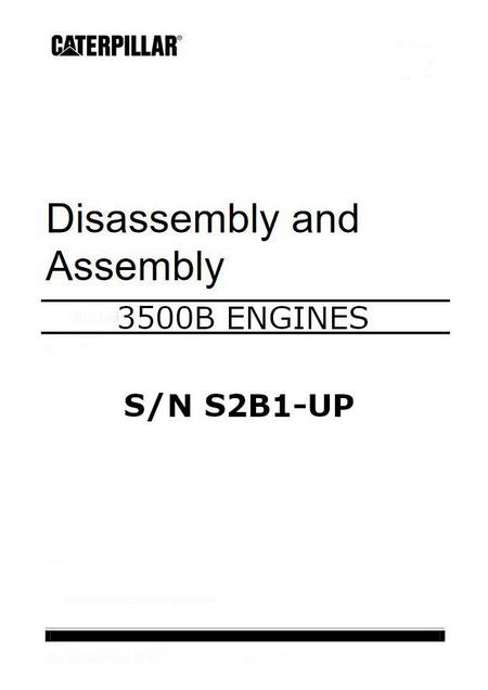 cat 3500B disassembly and assembly manual p1 of 558 pages