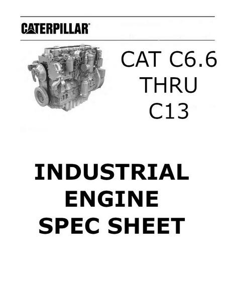 cat C6.6 thru C13 Industrial engine spec sheet collection p1
