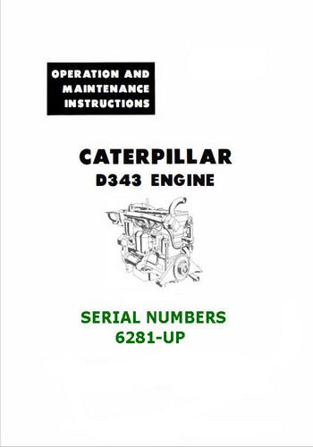 CAT D343 Operation and Maintenance Instructions
