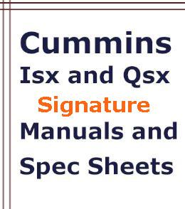 ISX Signature engine manuals and spec sheets