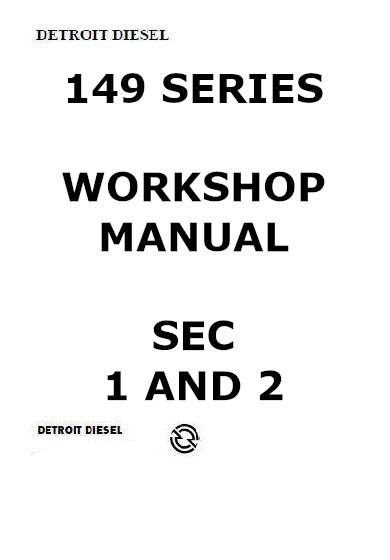 Detroit Diesel 12v149 workshop manual sections 1&2, p1