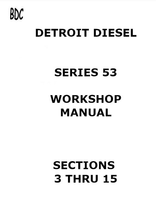 Detroit Diesel all 53 workshop manual sections 3 thru 15 p1