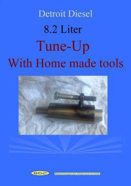 Detroit Diesel 8.2 liter engine tune-up with simple tools