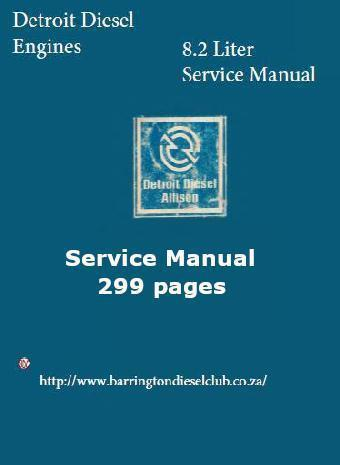 Detroit Diesel 8.2 liter engine workshop manual