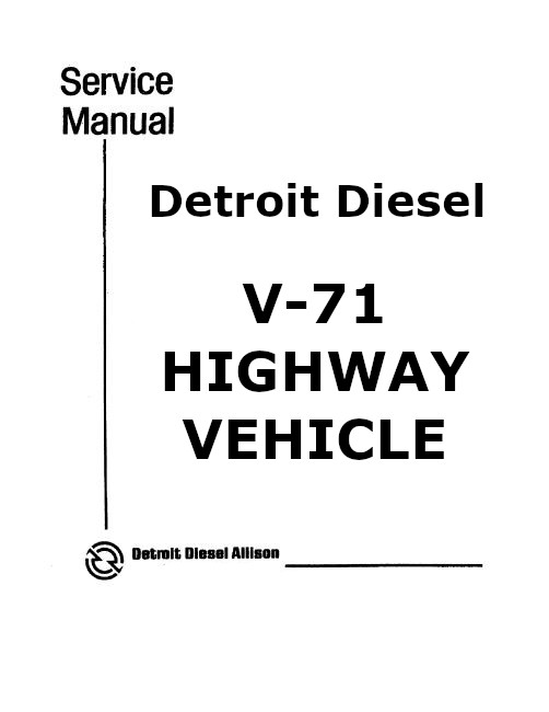 Detroit Diesel v71 workshop manual