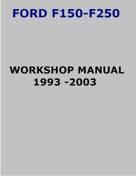 Ford f250 workshop manual, 1993-2003, p1 of 312 pages