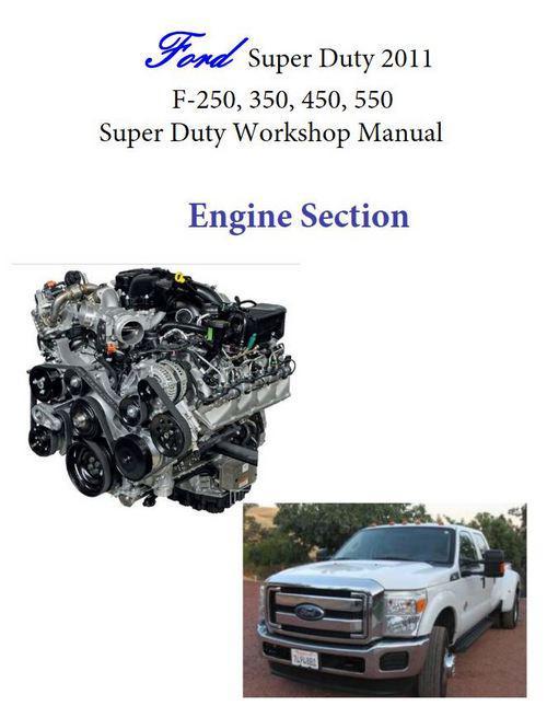 Ford v8 Super 6.7 liter 2011,engine section of workshop manual p1