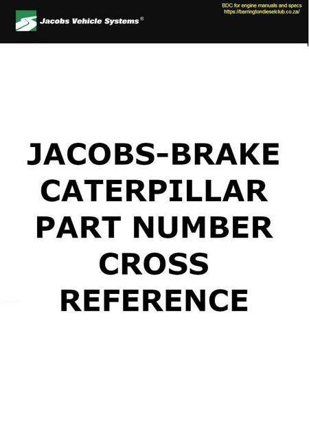 JACOBS BRAKE to CATERPILLAR part number cross reference p1