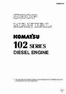 Komatsu 102 Series - Workshop Manual - Introduction, Testing and Adjusting