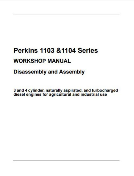Perkins 1103 1104 assembly, disassembly 2004 manual p1