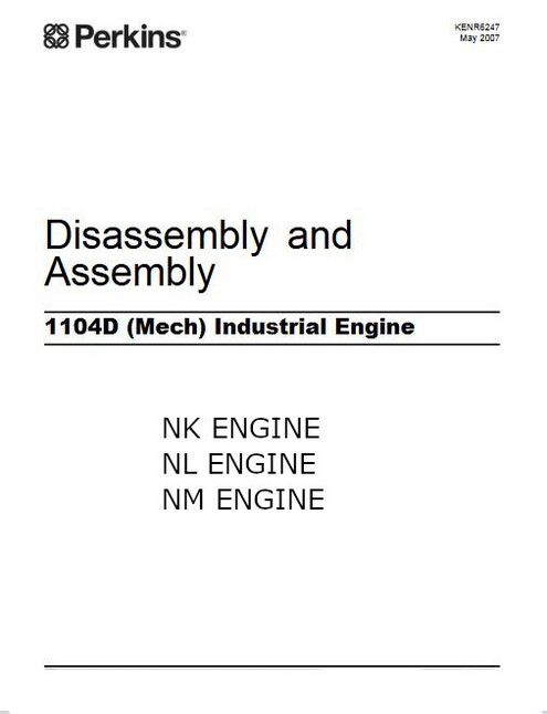 Perkins 1103D 1104D industrial assembly-disassembly 2007 manual p1