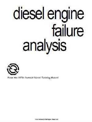Detroit Diesel Parts Failure Analysis p1